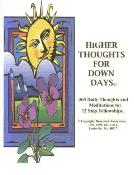 Higher Thoughts for Down Days